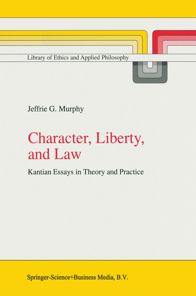 Character, Liberty and Law als Buch (gebunden)