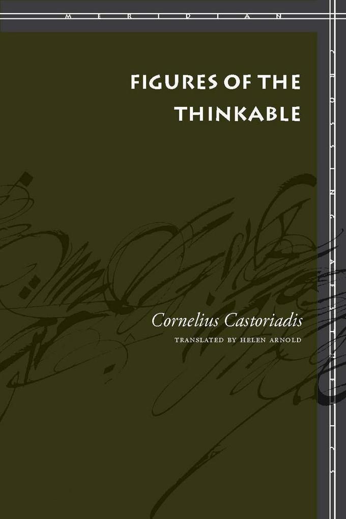 Figures of the Thinkable als Buch (gebunden)