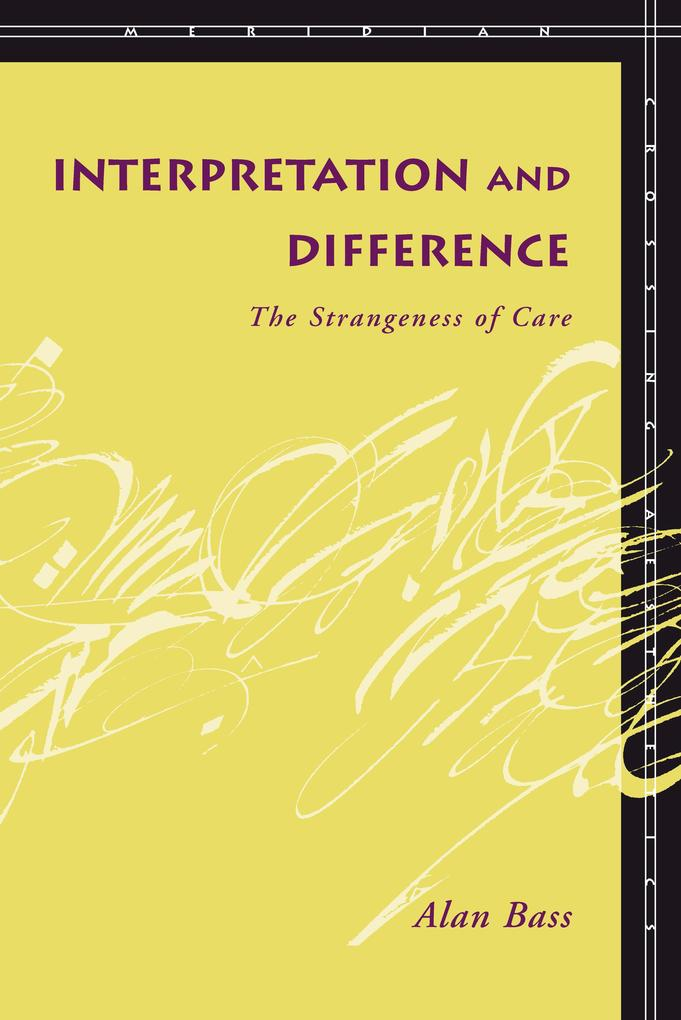 Interpretation and Difference: The Strangeness of Care als Taschenbuch
