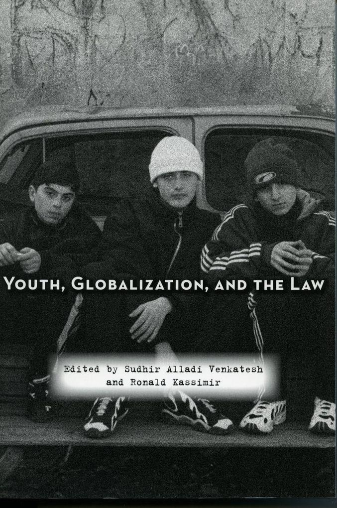 Youth, Globalization, and the Law als Taschenbuch