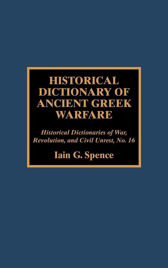 Historical Dictionary of Ancient Greek Warfare als Buch (gebunden)