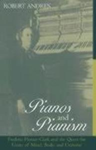Pianos and Pianism als Buch (gebunden)
