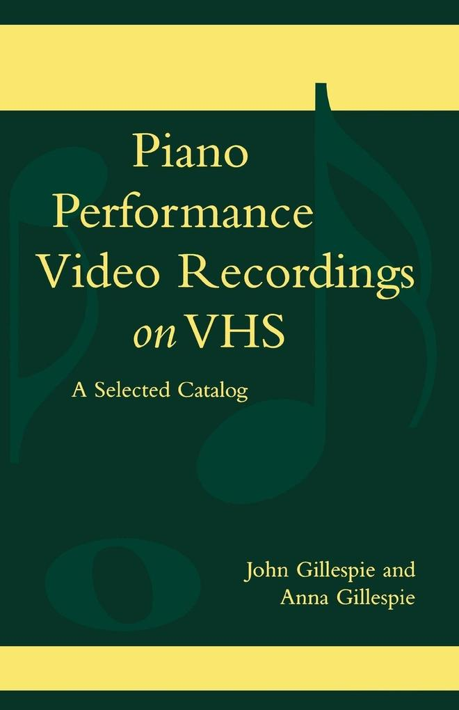 Piano Performance Video Recordings on Vhs als Taschenbuch