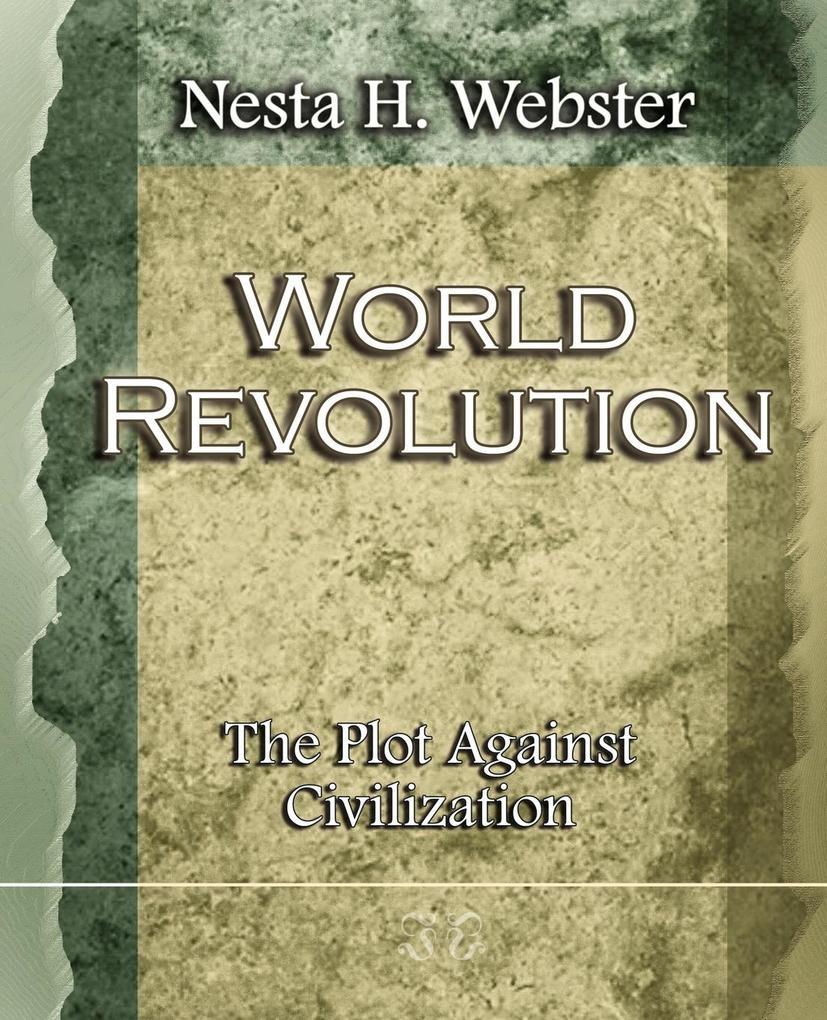 World Revolution The Plot Against Civilization (1921) als Taschenbuch