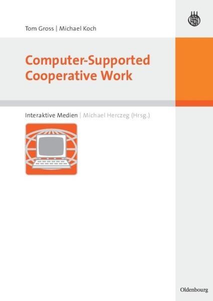 Computer-Supported Cooperative Work als Buch (gebunden)