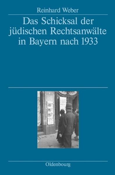 Das Schicksal der jüdischen Rechtsanwälte in Bayern nach 1933 als Buch (Ledereinband)