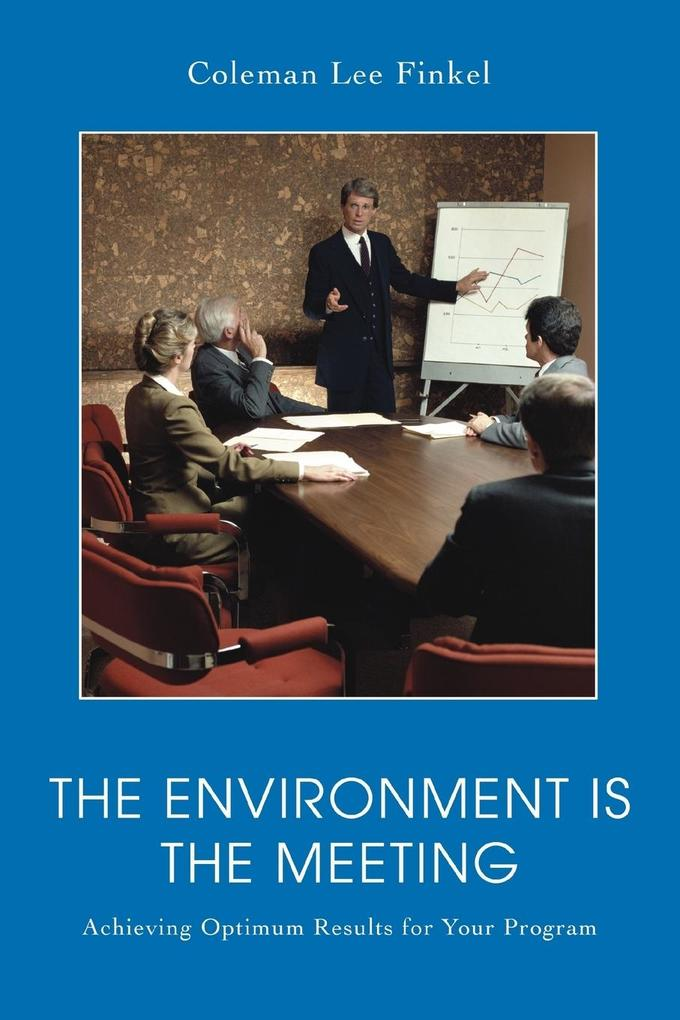 The Environment Is the Meeting als Taschenbuch