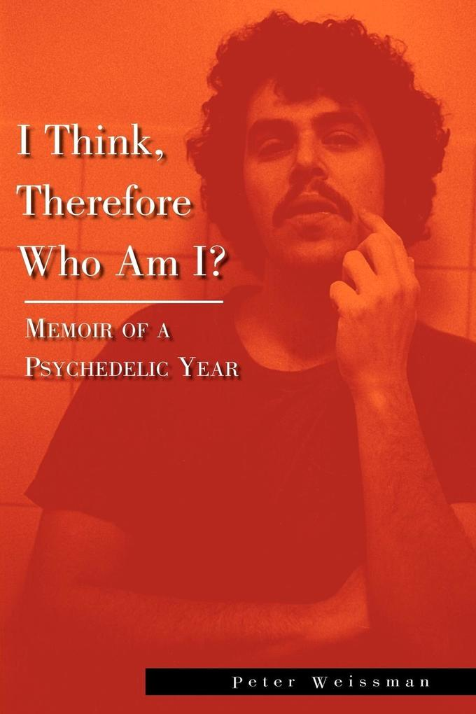 I Think, Therefore Who Am I? als Taschenbuch