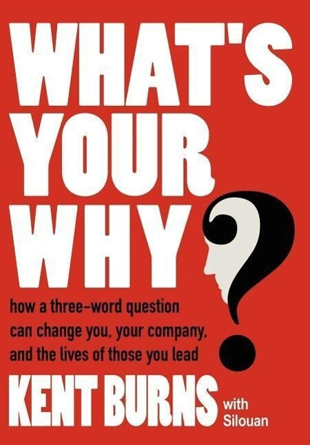 What's Your Why? als Buch (gebunden)