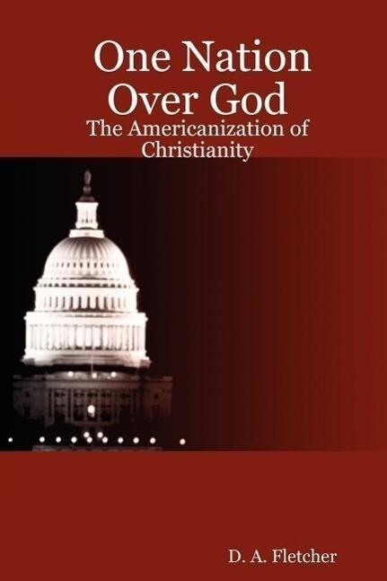 One Nation Over God als Taschenbuch