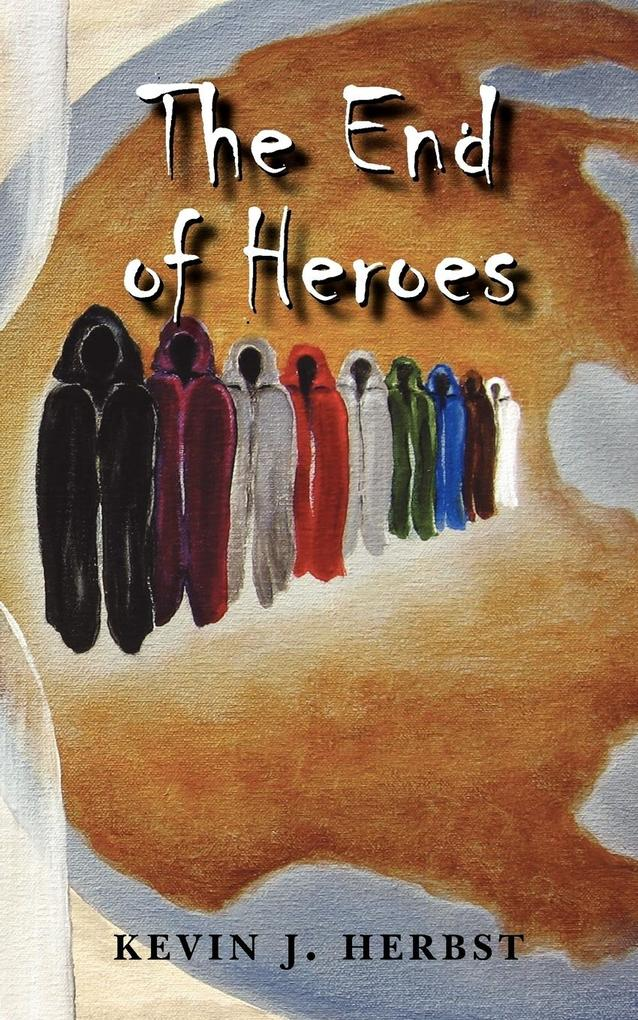 The End of Heroes als Taschenbuch