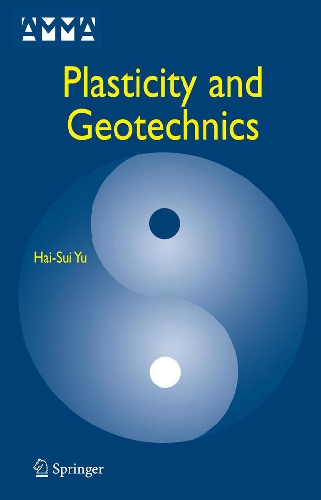 Plasticity and Geotechnics als Buch (gebunden)
