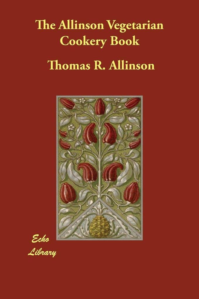 The Allinson Vegetarian Cookery Book als Taschenbuch
