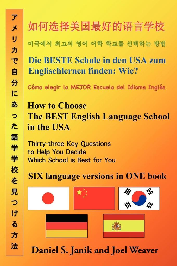 How to Choose the Best English Language School in the USA als Taschenbuch