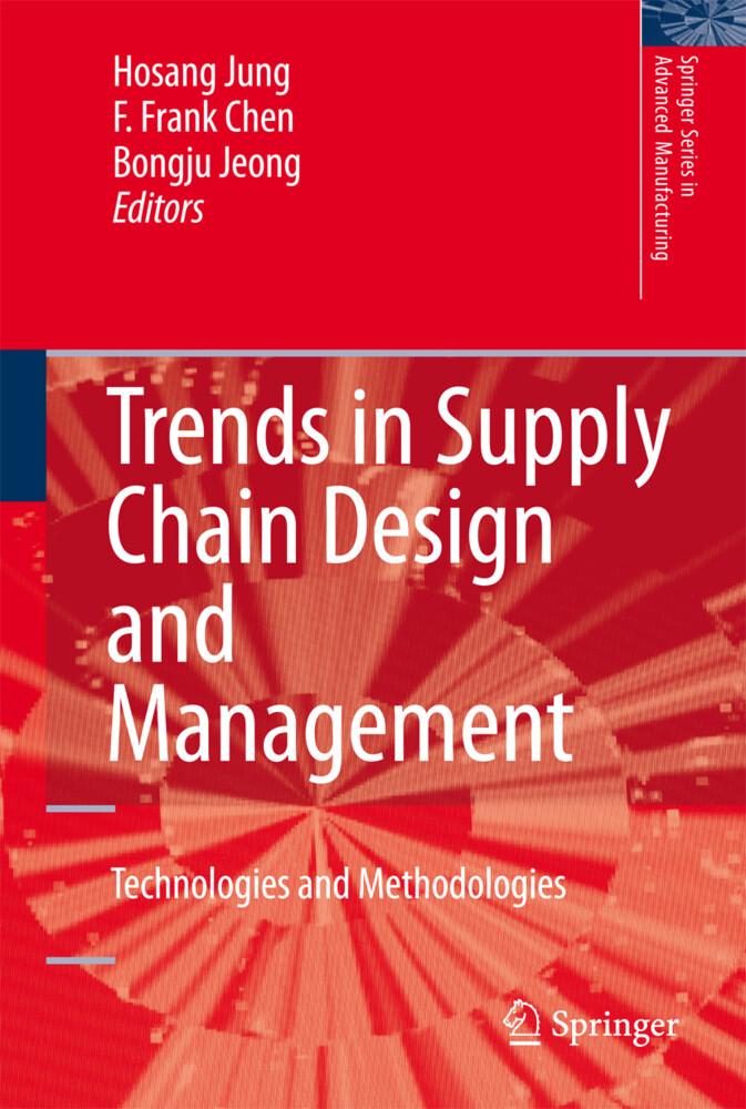 Trends in Supply Chain Design and Management als Buch (gebunden)