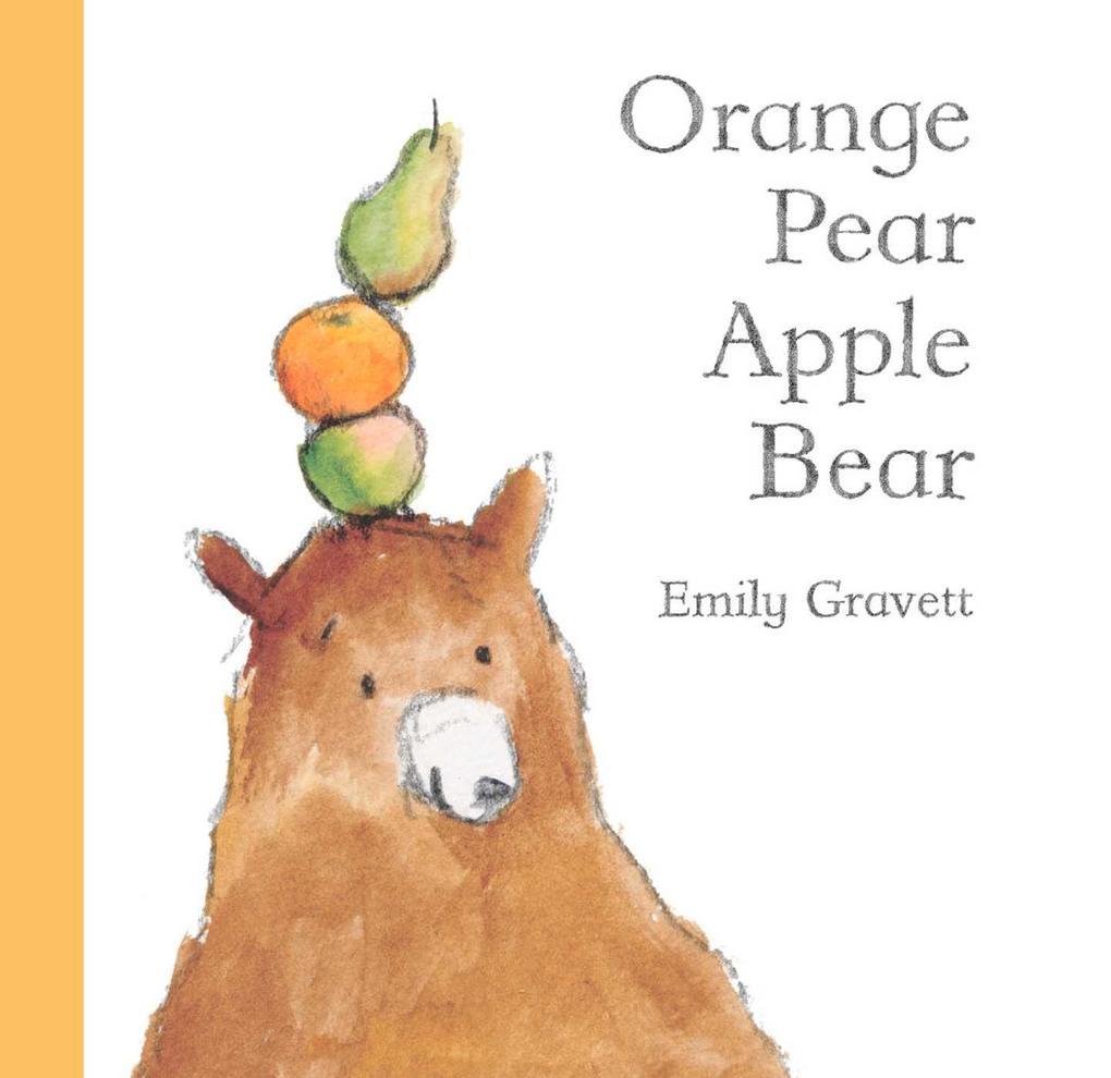 Orange Pear Apple Bear als Buch (gebunden)