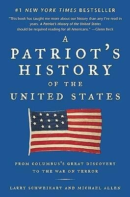 A Patriot's History of the United States: From Columbus's Great Discovery to the War on Terror als Taschenbuch