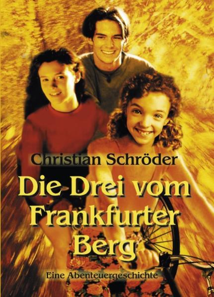 Die drei vom Frankfurter Berg als Buch (gebunden)