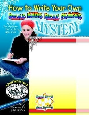 How to Write a Real Kids Real Places Mystery als Taschenbuch