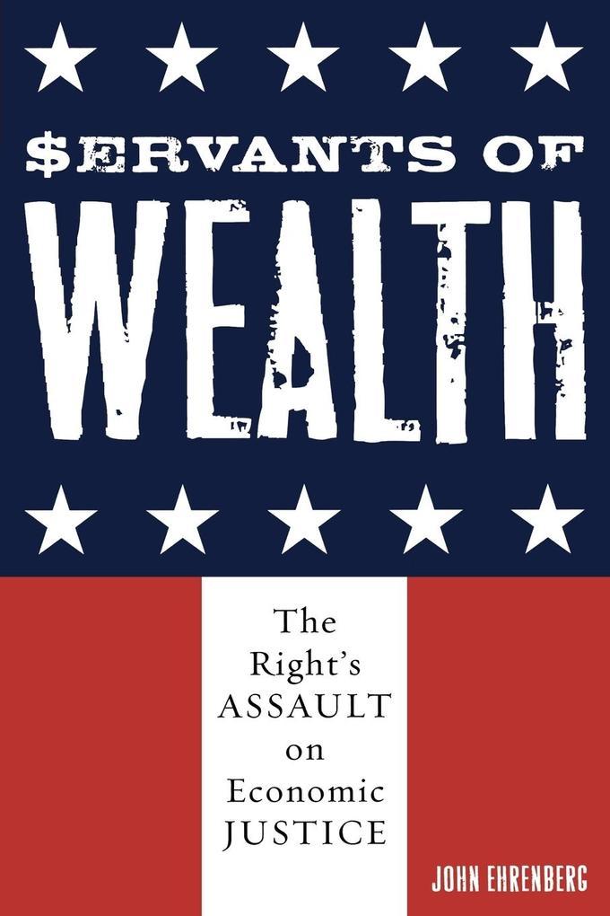 Servants of Wealth als Taschenbuch