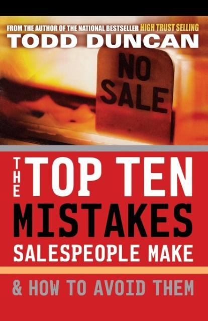 The Top Ten Mistakes Salespeople Make & How to Avoid Them als Taschenbuch