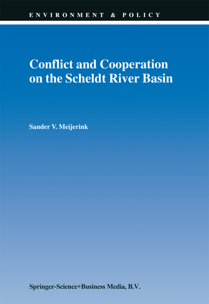 Conflict and Cooperation on the Scheldt River Basin als Buch (gebunden)
