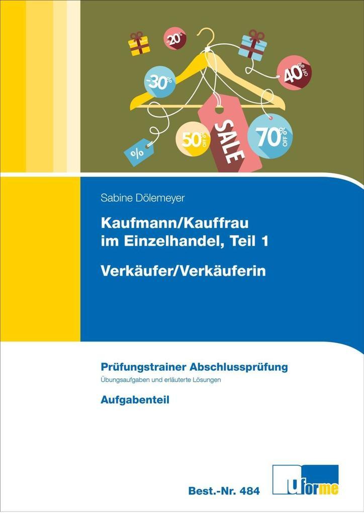 Verkäufer / Verkäuferin. Abschlussprüfung als Buch (kartoniert)