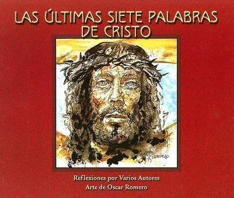 Las Ultimas Siete Palabras de Cristo als Taschenbuch