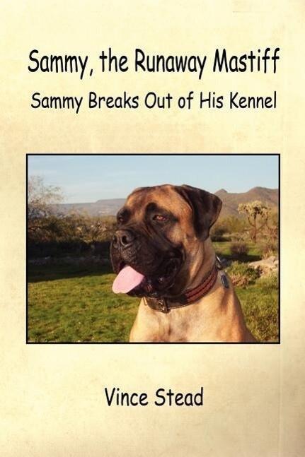 Sammy, the Runaway Mastiff als Taschenbuch