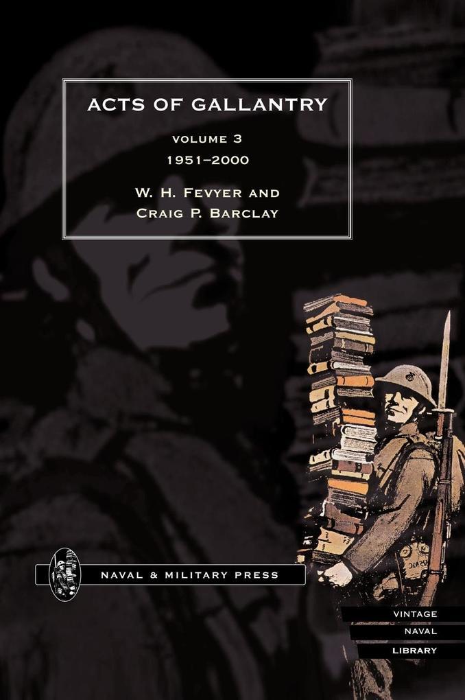 ACTS OF GALLANTRY Volume 3 als Buch (gebunden)