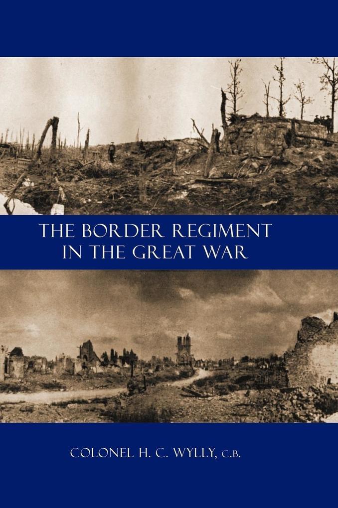 Border Regiment in the Great War als Buch (gebunden)