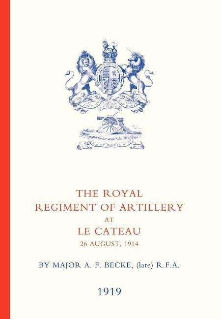 Royal Regiment of Artillery at Le Cateau als Buch (gebunden)
