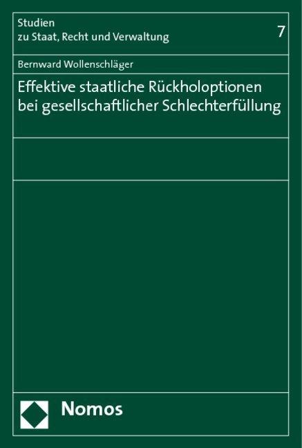 Effektive staatliche Rückholoptionen bei gesellschaftlicher Schlechterfüllung als Buch (kartoniert)