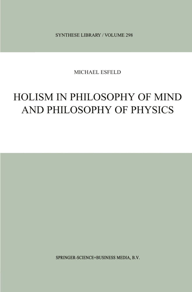 Holism in Philosophy of Mind and Philosophy of Physics als Buch (gebunden)