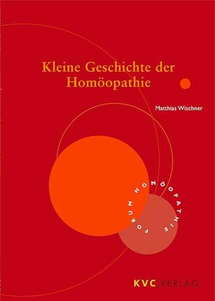 Kleine Geschichte der Homöopathie als Buch (gebunden)