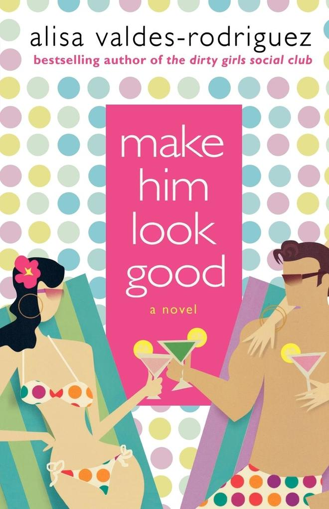 Make Him Look Good als Taschenbuch