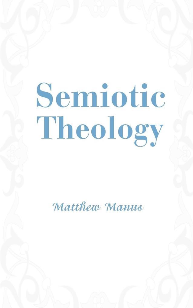 Semiotic Theology als Taschenbuch