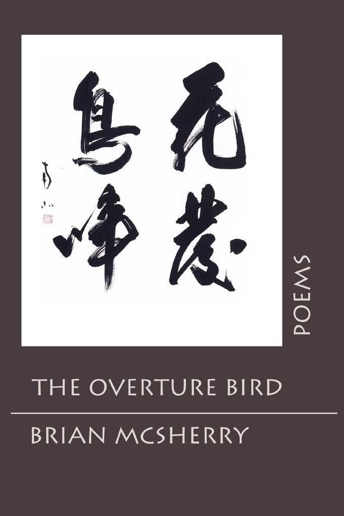 The Overture Bird als Taschenbuch