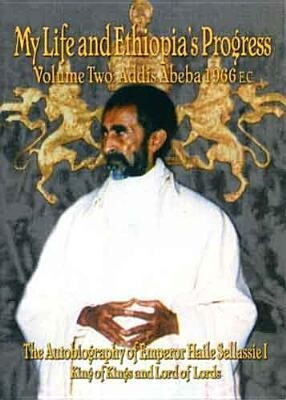 The Autobiography of Emperor Haile Sellassie I: King of All Kings and Lord of All Lords; My Life and Ethiopia's Progress 1892-1937 als Taschenbuch