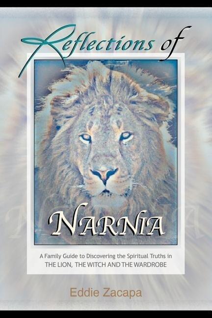 Reflections of Narnia als Taschenbuch