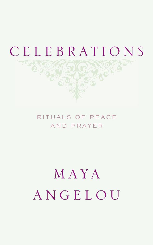 Celebrations: Rituals of Peace and Prayer als Buch (gebunden)