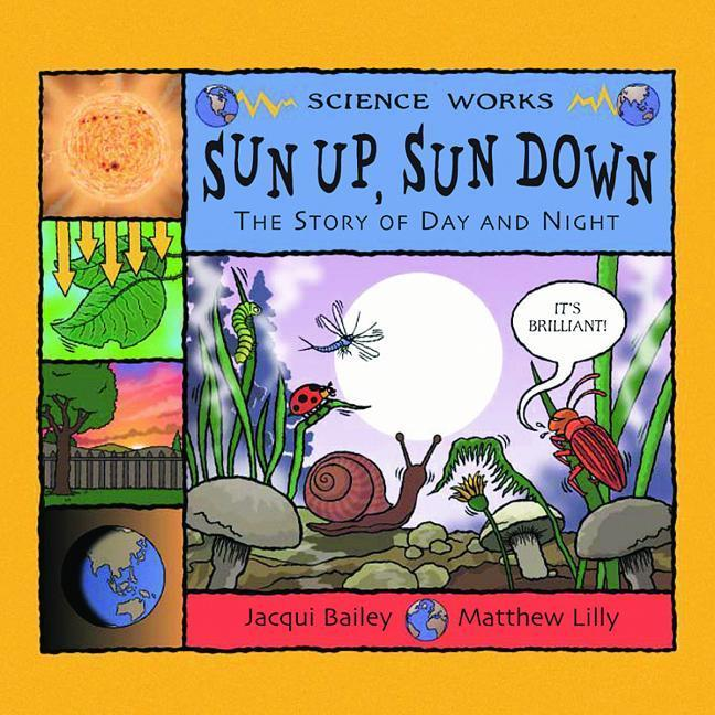 Sun Up, Sun Down: The Story of Day and Night als Taschenbuch