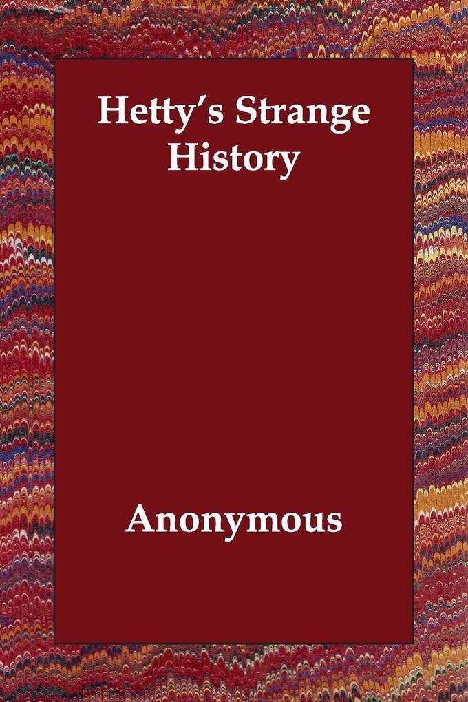 Hetty's Strange History als Taschenbuch