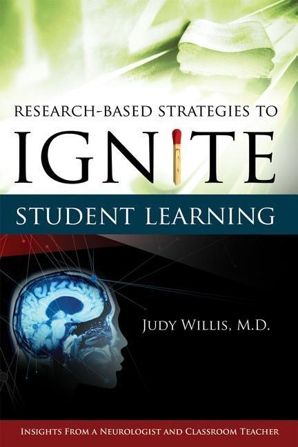 Research-Based Strategies to Ignite Student Learning: Insights from a Neurologist and Classroom Teacher: Insights from a Neurologist and Classroom Tea als Taschenbuch