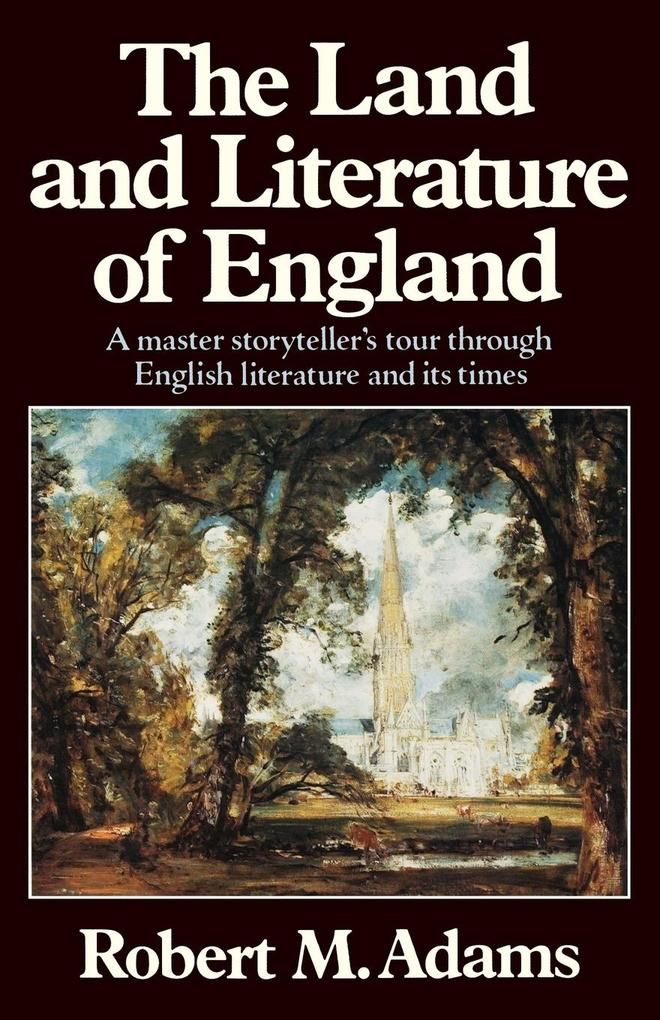 The Land and Literature of England: A Historical Account als Taschenbuch