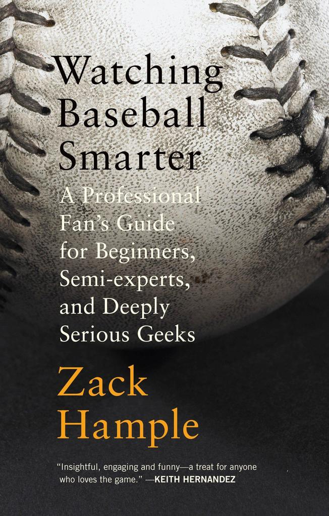 Watching Baseball Smarter als Taschenbuch