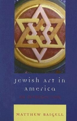 Jewish Art in America: An Introduction als Buch (gebunden)