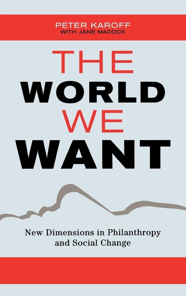 World We Want als Buch (gebunden)