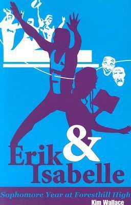 Erik and Isabell: Sophomore Year at Foresthill High als Taschenbuch