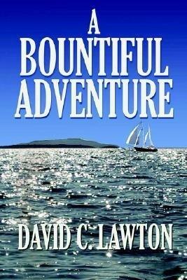 A Bountiful Adventure als Taschenbuch